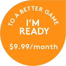 To A Better Game - I'm Ready - $9.99/month